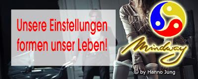 https://hj-mindway.blogspot.com/2013/09/unsere-einstellungen-formen-unser-leben.html
