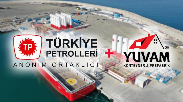 Türkiye Petrolleri Anonim Ortaklığı, Zonguldak Filyos Limanında doğalgaz arama ve sondaj çalışmalarında personel ihtiyaçları için gerekli olan konteynerlerini Yuvam Konteynerden kiraladı.