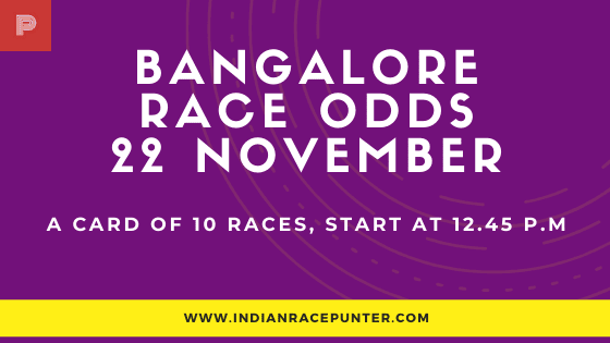 Bangalore Race Odds 22 November