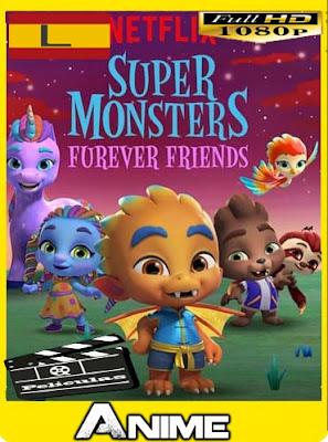Super Monsters Furever Friends (2019)HD [1080P] latino [GoogleDrive-Mega]nestorHD