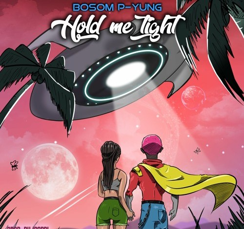 Bosom P-Yung – Hold Me Tight (Prod. By Ipapi)