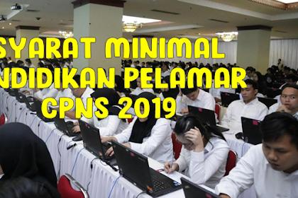 Syarat Minimal Pendidikan Pelamar Untuk 6 Jabatan CPNS