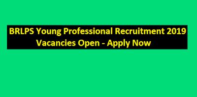 BRLPS Young Professional Recruitment 2019 – 57 Vacancies