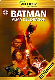 Batman: alma del dragón (Batman:Soul of the Dragon) (2021) [1080p 4K REMUX] [Latino-Inglés] [LaPipiotaHD]