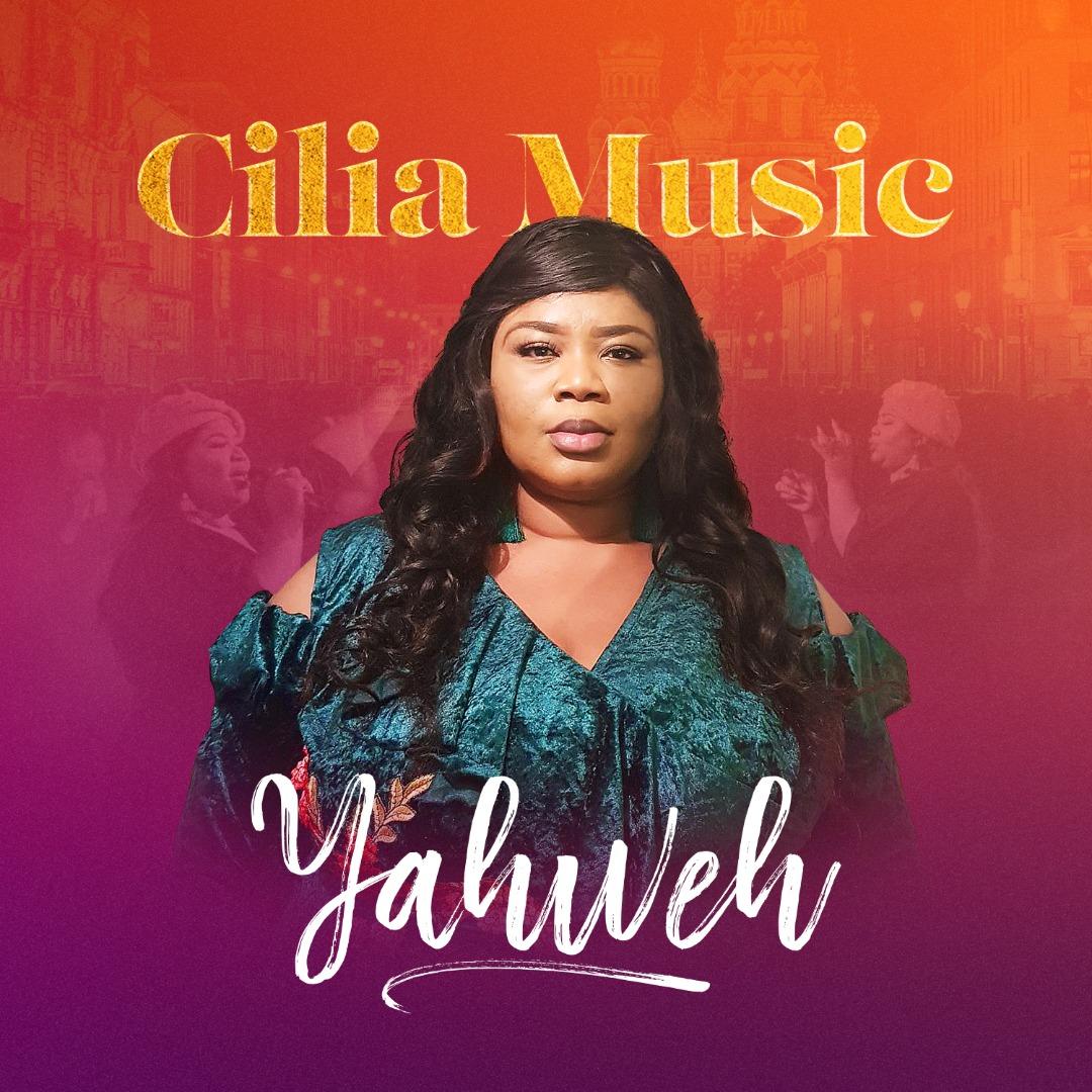 Cilia Music - Yahweh Mp3 Download