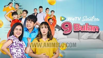 Nonton Sinetron 9 Bulan Gratis Full Episode WeTV