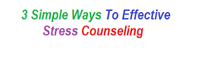 3 Simple Ways To Effective Stress Counseling