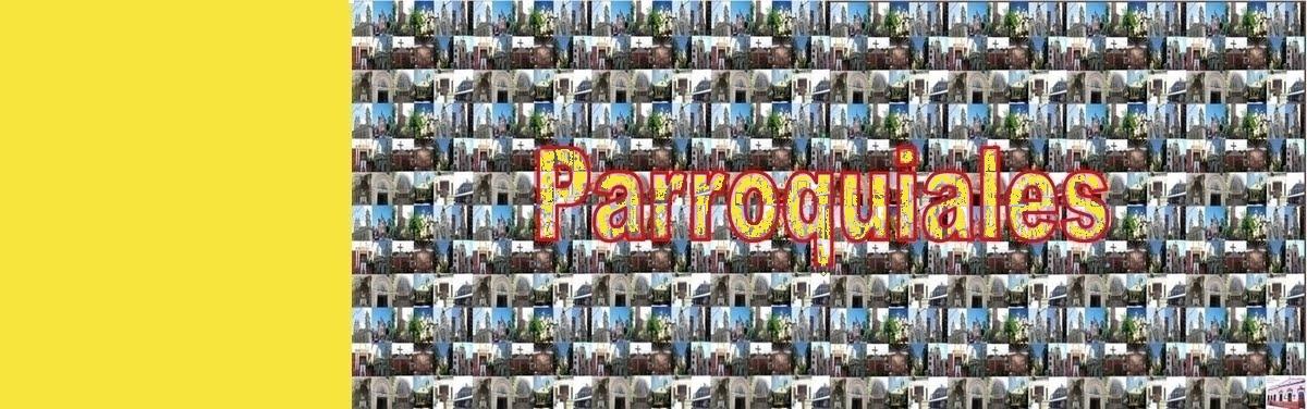 PARROQUIALES