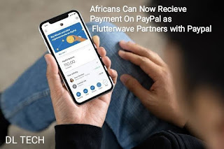 Africans Can Now Recieve Payment On PayPal as Flutterwave Partners with Paypal