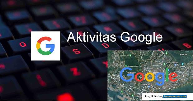 Cara Mematikan Aktivitas Pelacakan Dari Google Anda
