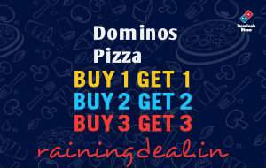 Dominos Pizza Buy 1 Get 1 Free Today Only rainingdeal.in
