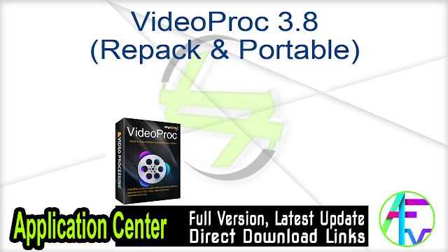 VideoProc 3.8 (Repack & Portable)