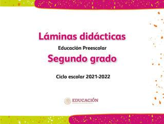 Láminas didácticas Segundo grado Preescolar 2021-2022