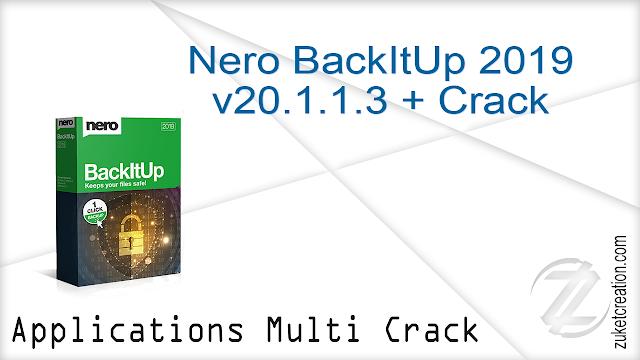 Nero BackItUp 2019 v20.1.1.3 + Crack   |  123 MB