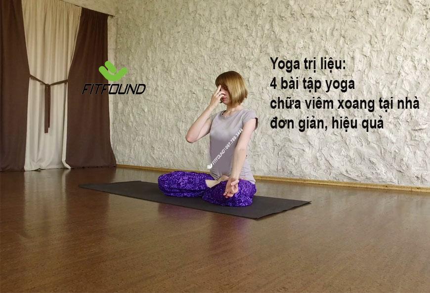 yoga-tri-lieu-4-bai-tap-yoga-chua-viem-xoang-tai-nha-don-gian-hieu-qua