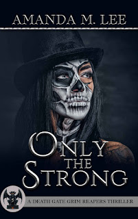 Only the Strong by Amanda M. Lee