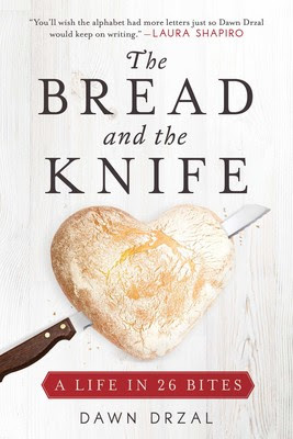 The Bread and the Knife by Dawn Drzal