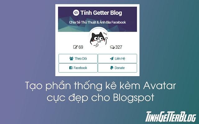 Thủ Thuật Blogspot | Tạo Phần Thống Kê Kèm Avatar Cực Đẹp Cho Blogspot