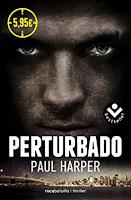 """""""Perturbado"""" de Paul Harper"""