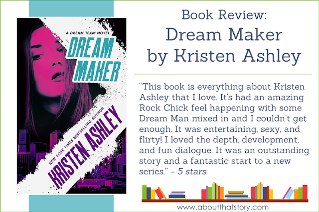 Book Review: Dream Maker by Kristen Ashley | About That Story