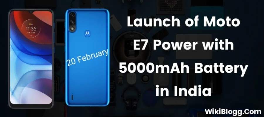 Launch of Moto E7 Power with 5000mAh Battery  in India