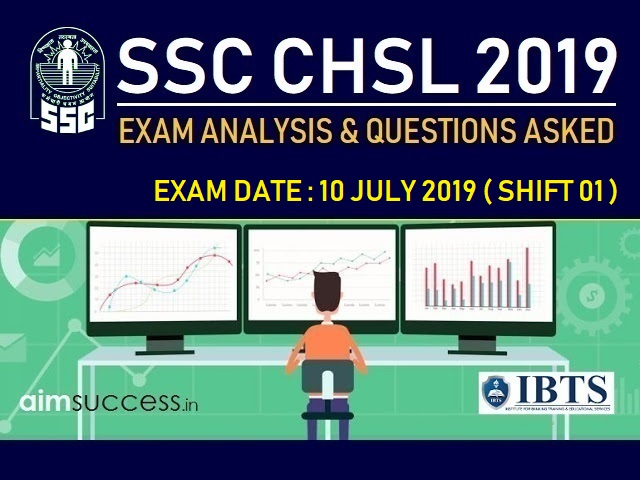 SSC CHSL Exam Analysis 10 July 2019: Shift 1