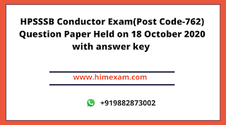 HPSSSB Conductor Exam(Post Code-762) Question Paper Held on 18 October 2020