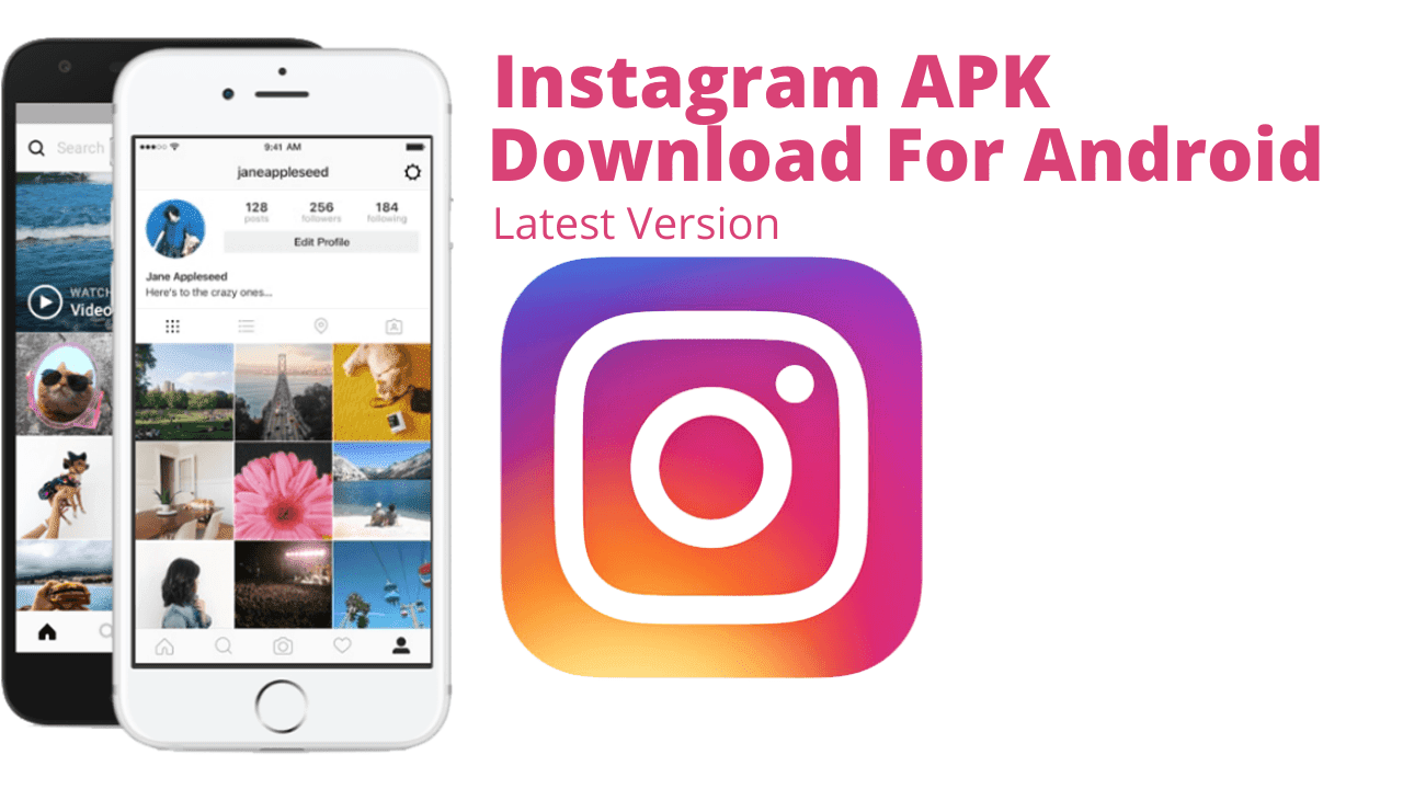 Instagram APK Download For Android Latest Version