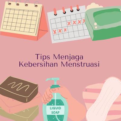 Kebersihan Menstruasi