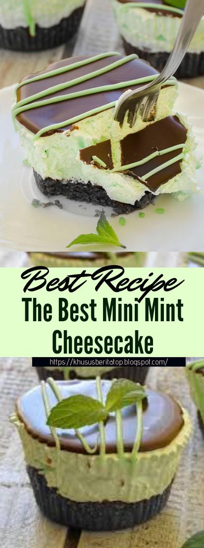 The Best Mini Mint Cheesecake #desserts #cakerecipe #chocolate #fingerfood #easy