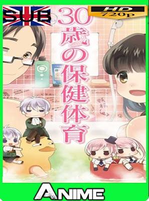 30-sai no Hoken Taiiku (2011) HD [720P] sub español [GoogleDrive-Mega]dizonHD