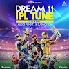 DREAM 11 IPL TUNE (2020 REMIX) - AUDIO PUNDITZ & DJ DOCKTON