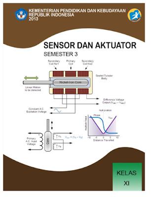 MODUL, SMK, K13,  Sensor dan Aktuator, Kelas XI, teknik otomasi