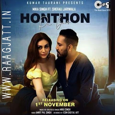 Honthon Pe Bas by Mika Singh lyrics