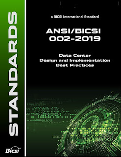 Data Center Design and Implementation Best Practices : BICSI 002- 2019