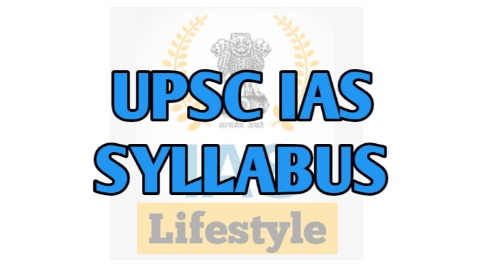 Download UPSC IAS Syllabus PDF for Prelims, Mains and Optional Subjects