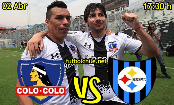 VER STREAM YOUTUBE RESULTADO EN VIVO, ONLINE: Colo Colo vs Huachipato