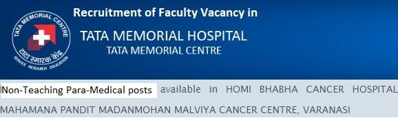 Para-Medical Vacancy TMC Cancer Centre Varanasi 2020