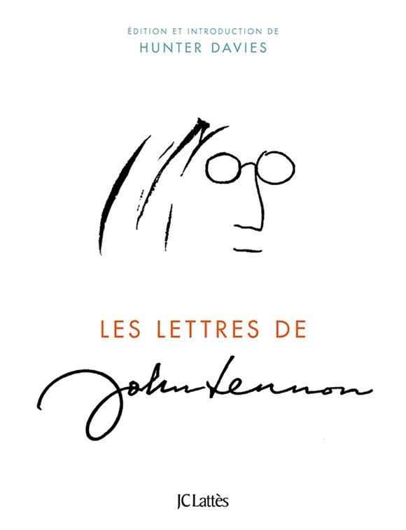 Hunter Davies dévoile «Les lettres de John Lennon»