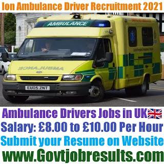 ION Ambulance Care Ltd Ambulance Driver Recruitment 2021-22
