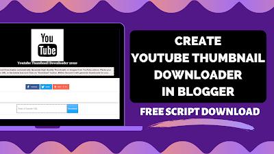 youtube thumbnail downloader blogger free script download