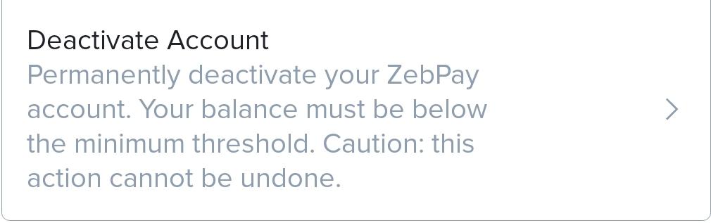Zebpay पर अपना Account Close या Deactivate कैसे करे