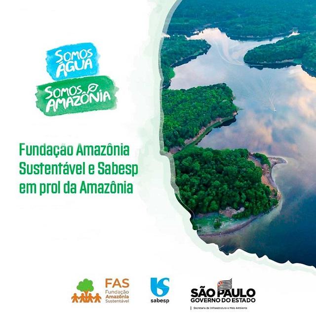 Fundação Amazônia Sustentável e Sabesp se unem para conservar a Amazônia
