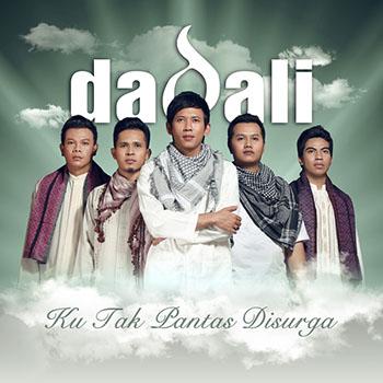 Dadali - Ku Tak Pantas Disurga (New Version)