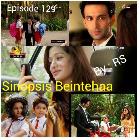 Sinopsis Beintehaa Episode 129