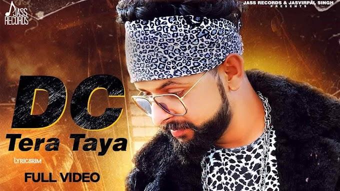 Dc Tera Taya Lyrics - Yo Shah Lucky | New Punjabi Songs