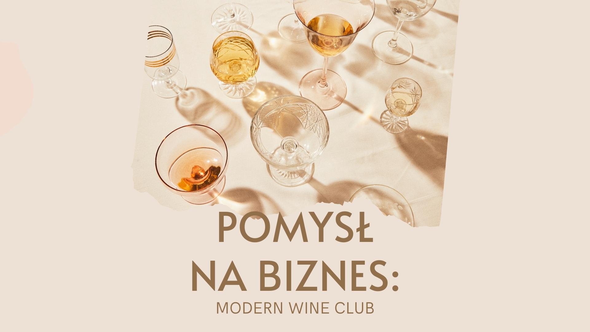 1 wino z dostawą do domu sklep internetowy z winami z dostawą do domu moder wine club subkrybcja wina pod drzwi nietypowy sklep z winami z całego świata gdzie kupic dobre wino jakie wino kupić