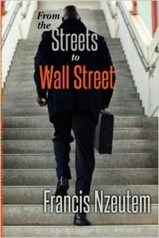 streets to wall street, francis nzeutem, black, racism, wall street, finance
