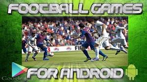 أفضل ألعاب كرة القدم Football Games المجانية على اندرويد 2017
