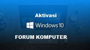 Cara Termudah Aktivasi Windows 10 Menggunakan KMS Auto Lite